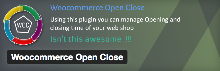 Woocommerce Open Close